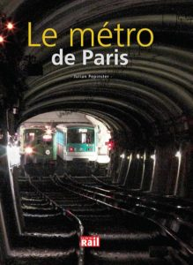 Le métro de Paris – Julian Pepinster